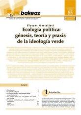 Ecología Política: génesis, teoría y praxis de la ideología verde